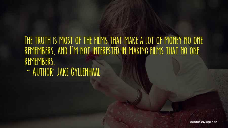 Jake Gyllenhaal Quotes 1952354