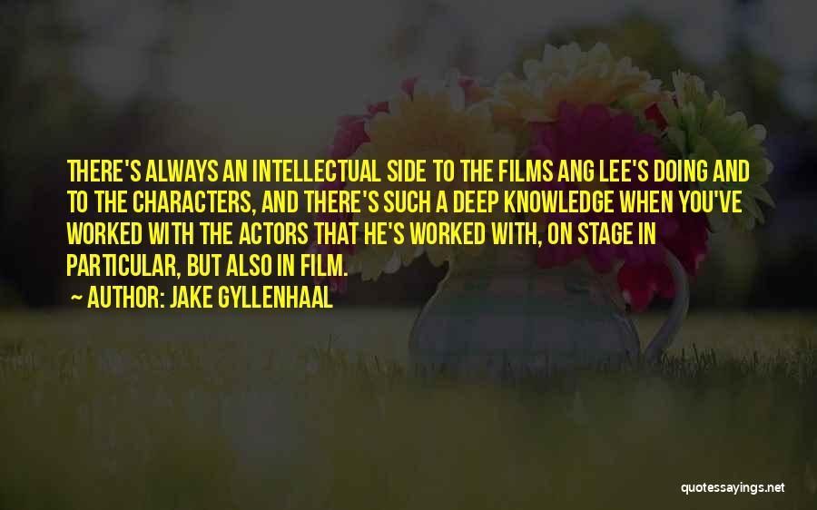 Jake Gyllenhaal Quotes 1971588