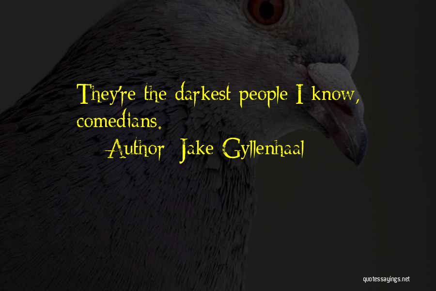 Jake Gyllenhaal Quotes 2033286