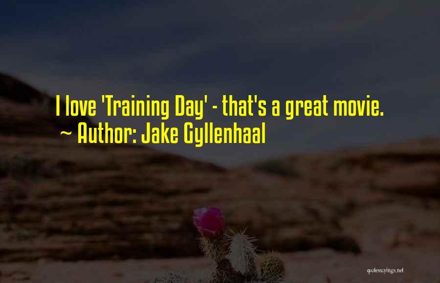 Jake Gyllenhaal Quotes 2040774