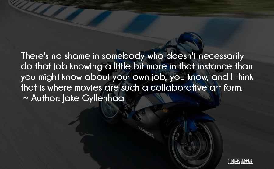 Jake Gyllenhaal Quotes 2070523