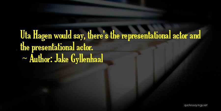 Jake Gyllenhaal Quotes 2083924