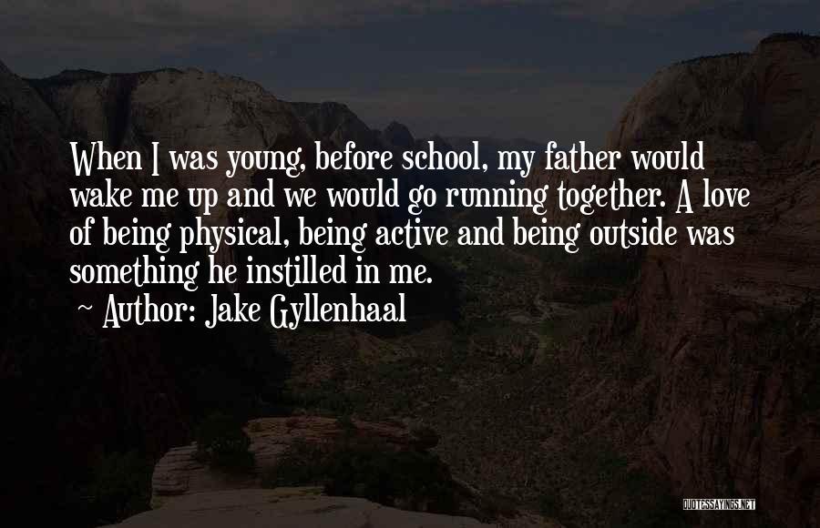 Jake Gyllenhaal Quotes 236251