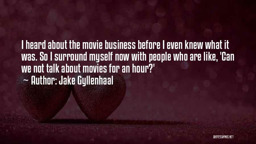 Jake Gyllenhaal Quotes 241975