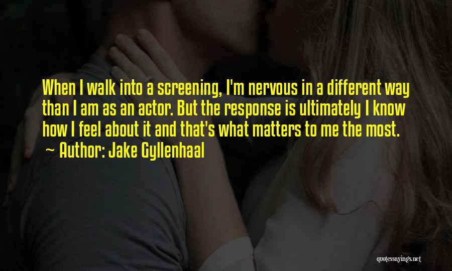 Jake Gyllenhaal Quotes 276520