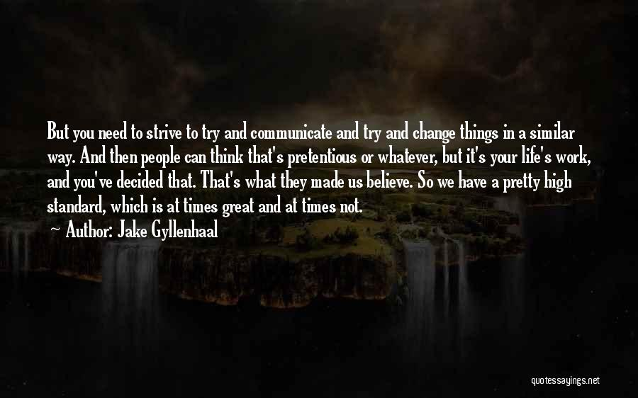 Jake Gyllenhaal Quotes 339415