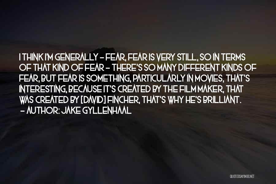 Jake Gyllenhaal Quotes 480349