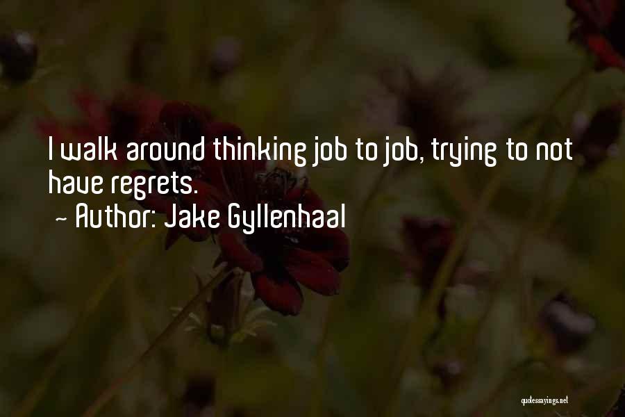 Jake Gyllenhaal Quotes 566683