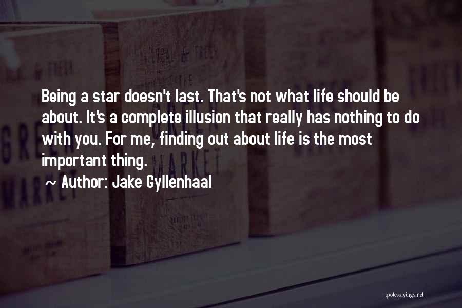 Jake Gyllenhaal Quotes 574797
