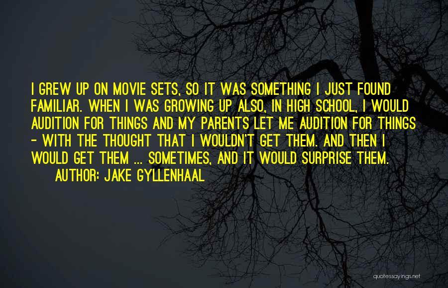 Jake Gyllenhaal Quotes 601624