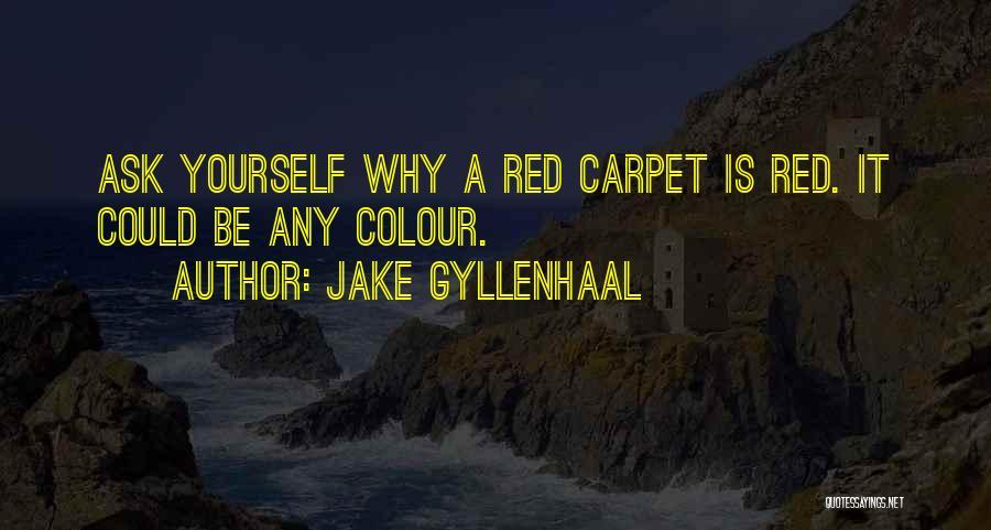 Jake Gyllenhaal Quotes 643920