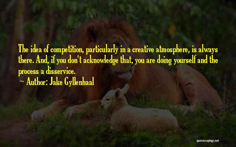 Jake Gyllenhaal Quotes 645436