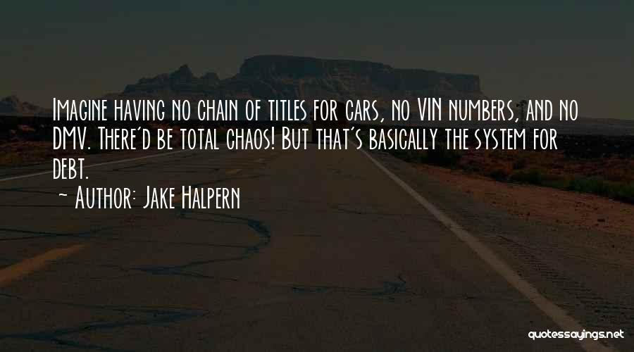 Jake Halpern Quotes 850154