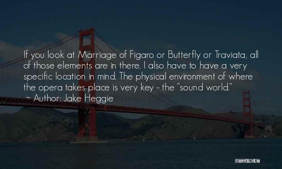 Jake Heggie Quotes 1391447