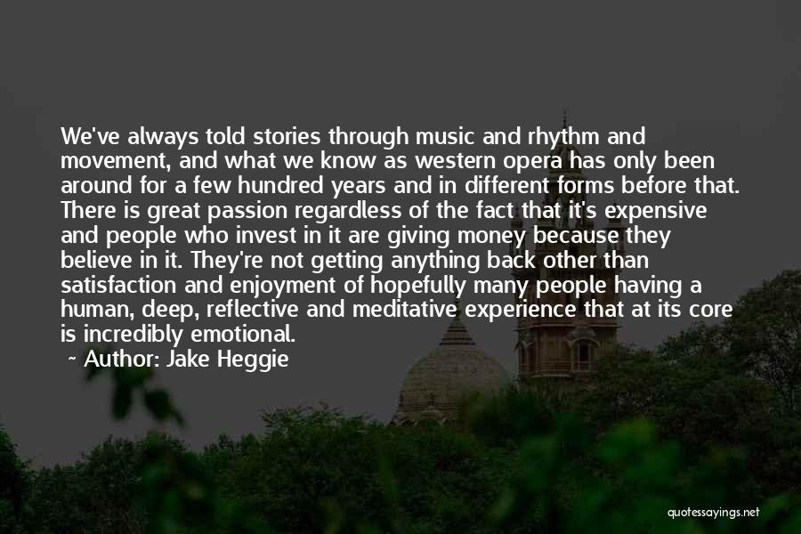 Jake Heggie Quotes 1921059