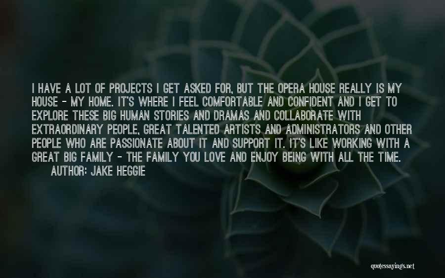 Jake Heggie Quotes 276613