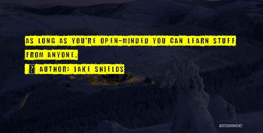 Jake Shields Quotes 902758