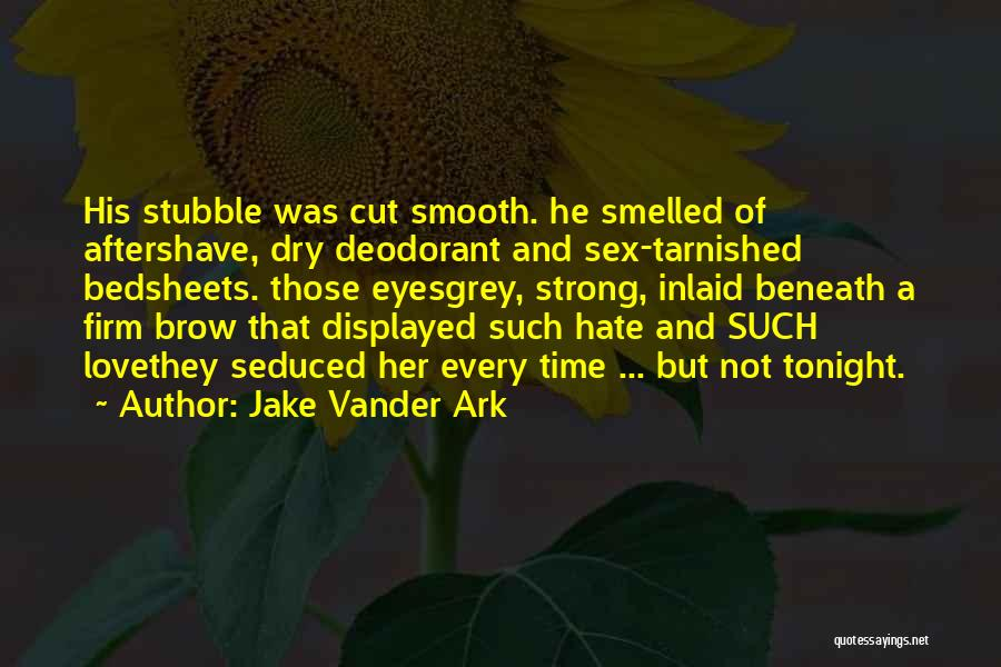 Jake Vander Ark Quotes 1416836