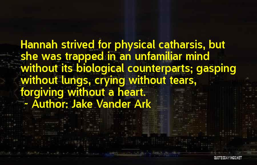 Jake Vander Ark Quotes 1524678