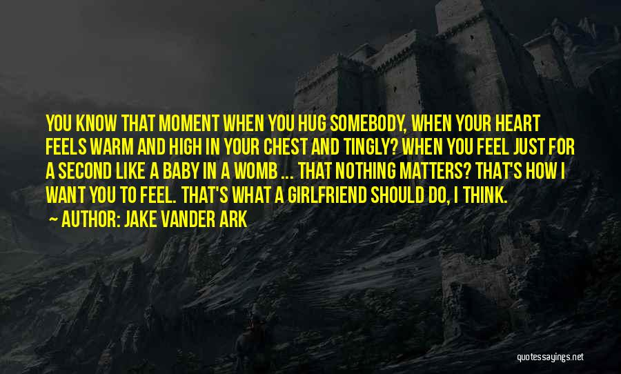 Jake Vander Ark Quotes 1608436