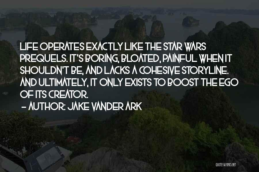 Jake Vander Ark Quotes 1714875