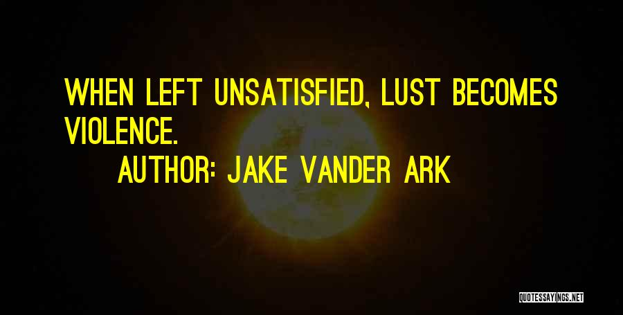 Jake Vander Ark Quotes 2225570