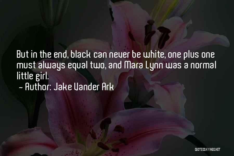 Jake Vander Ark Quotes 781659