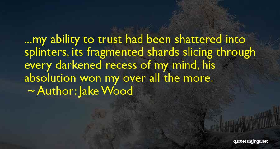 Jake Wood Quotes 95302