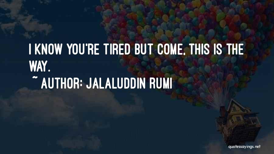 Jalaluddin Rumi Famous Quotes Sayings