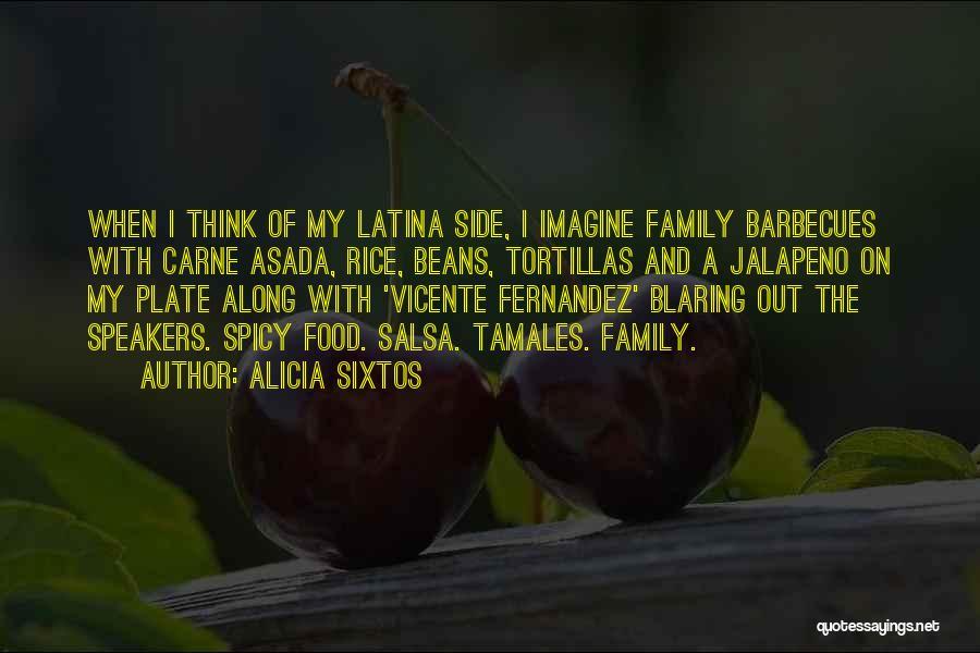 Jalapeno Quotes By Alicia Sixtos