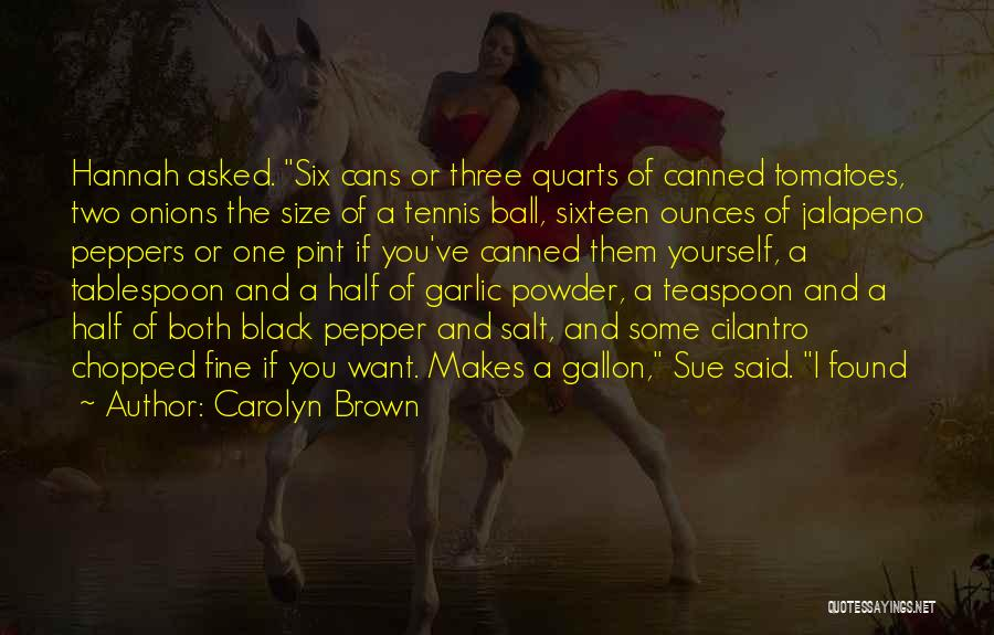 Jalapeno Quotes By Carolyn Brown