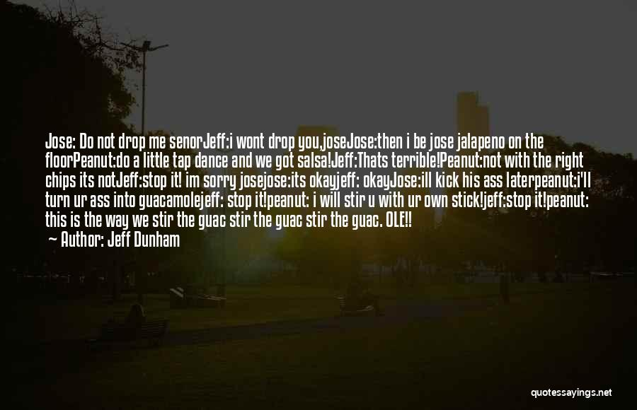 Jalapeno Quotes By Jeff Dunham