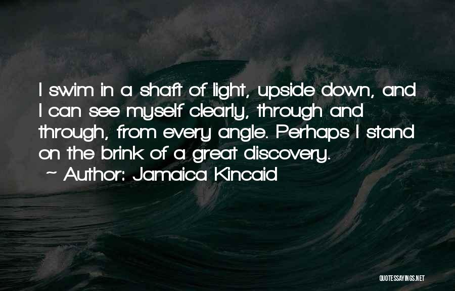 Jamaica Kincaid Quotes 1080682