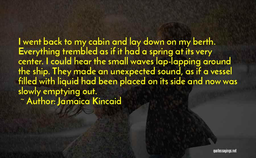 Jamaica Kincaid Quotes 1136803