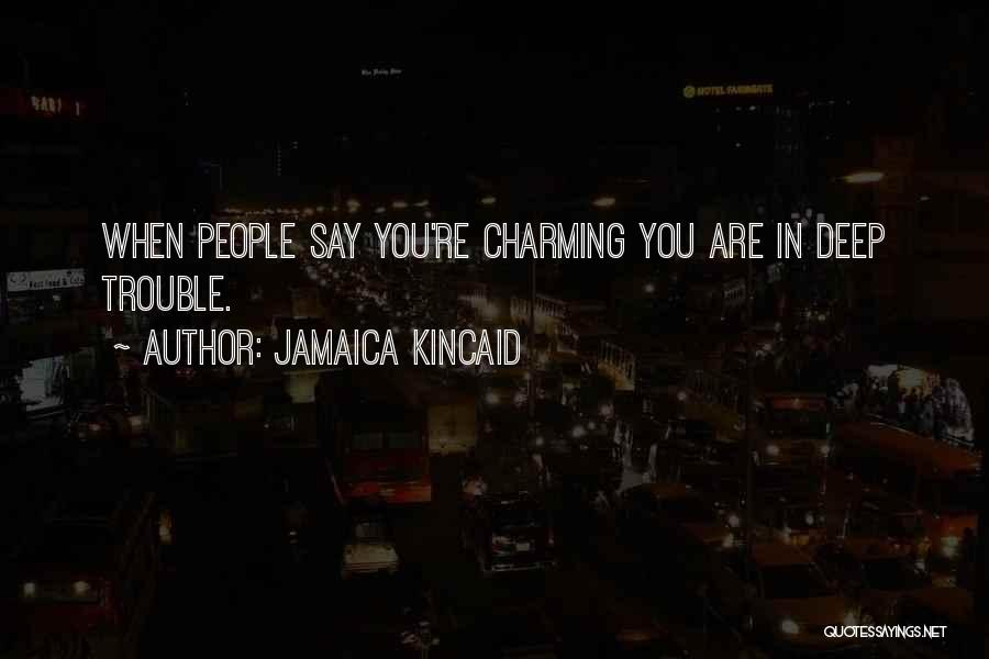 Jamaica Kincaid Quotes 1138738