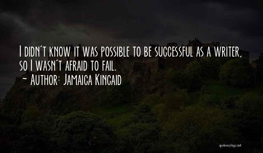 Jamaica Kincaid Quotes 1251386