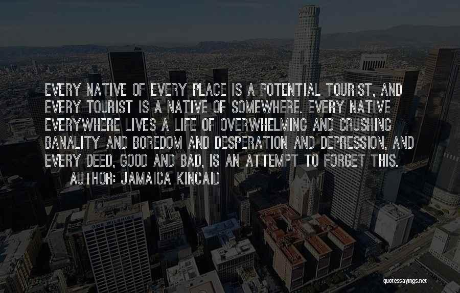 Jamaica Kincaid Quotes 1252804