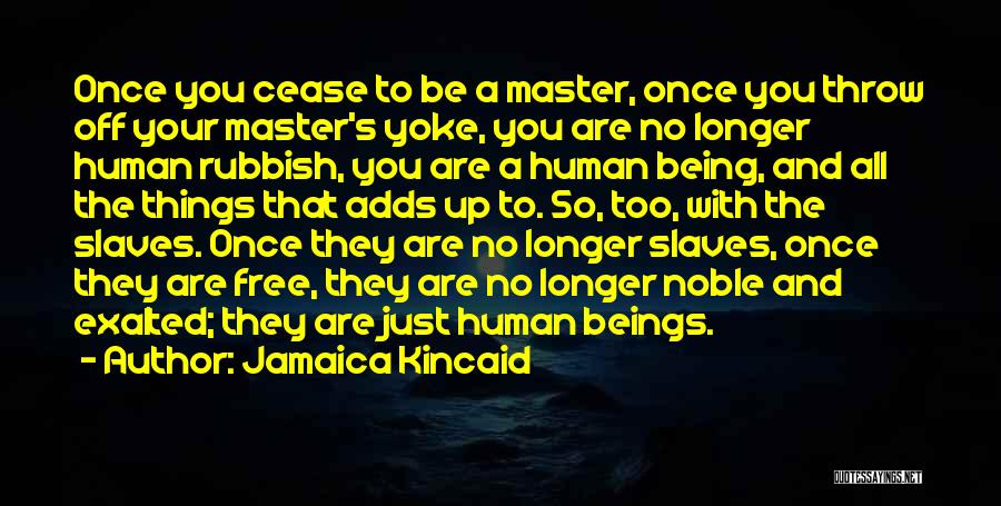 Jamaica Kincaid Quotes 1407069