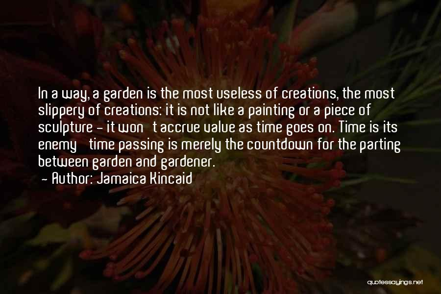 Jamaica Kincaid Quotes 1477124