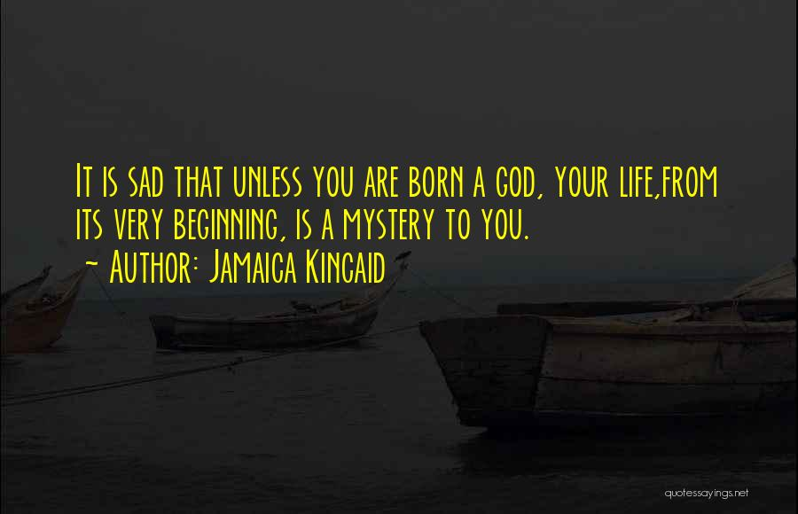 Jamaica Kincaid Quotes 1488717