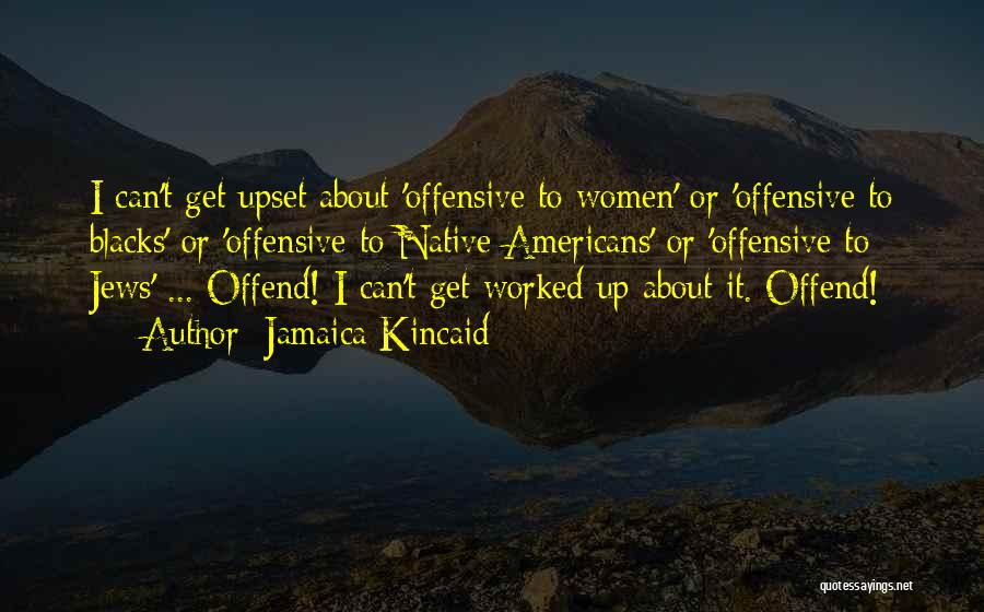 Jamaica Kincaid Quotes 1546559