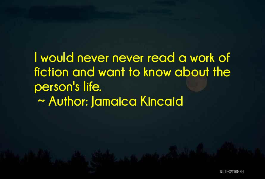 Jamaica Kincaid Quotes 1552195