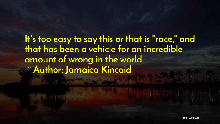 Jamaica Kincaid Quotes 1624139