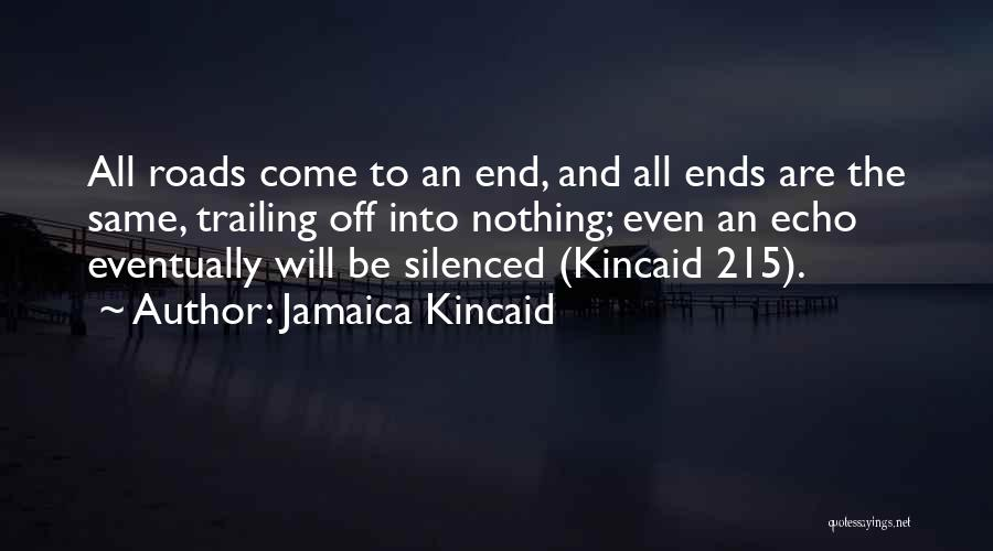 Jamaica Kincaid Quotes 1693806