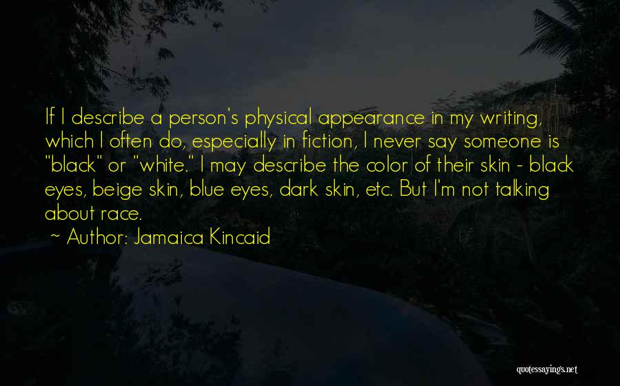 Jamaica Kincaid Quotes 1713265