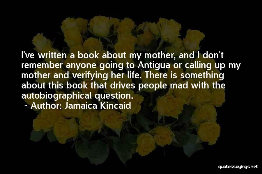 Jamaica Kincaid Quotes 1780918