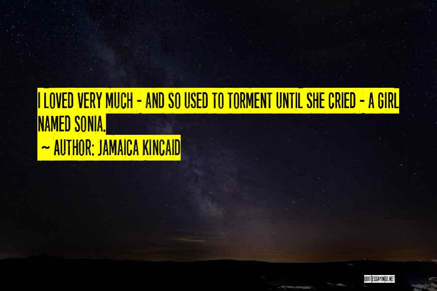 Jamaica Kincaid Quotes 1857759