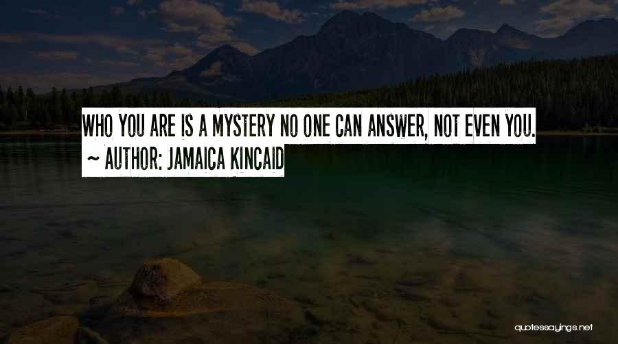 Jamaica Kincaid Quotes 1883750