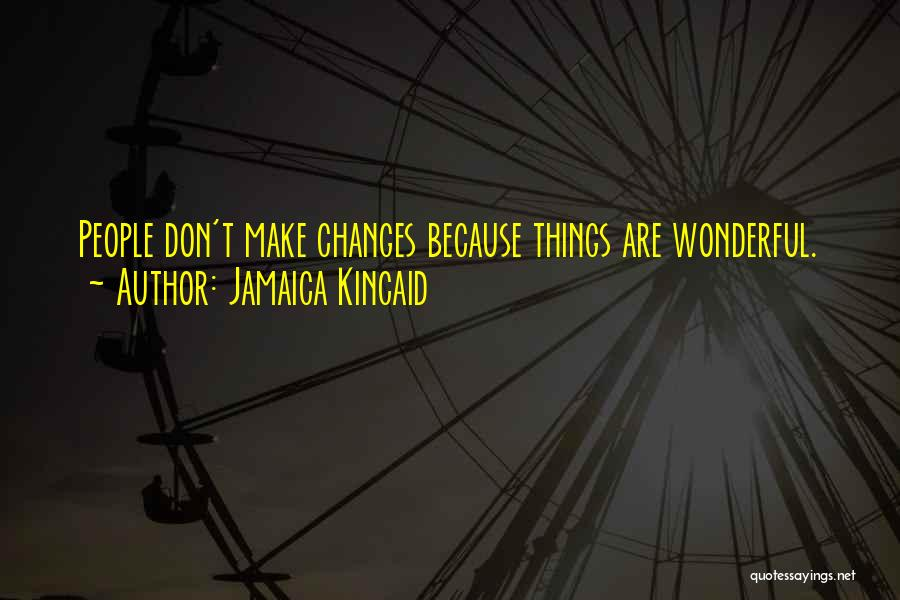 Jamaica Kincaid Quotes 1926679