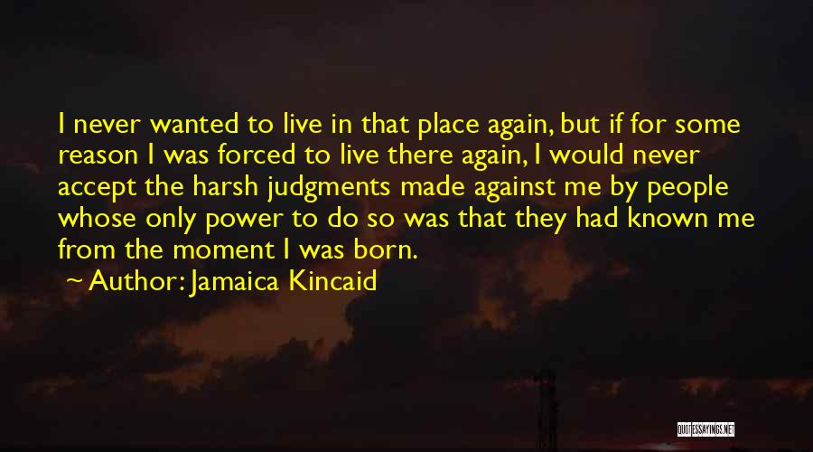 Jamaica Kincaid Quotes 1927683